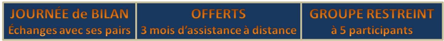 Les plus de cette formation : assistance � distance offerte pendant 3 mois, journ�e de bilan pour �changer avec ses pairs, groupe restreint de 5 participants, entretien pr�alable avec chaque participant pour la prise en compte optimale des attentes sp�cifiques